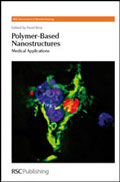 Polymer-based Nanostructures: Medical Applications