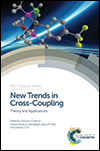 New Trends in Cross-Coupling edited by Thomas Colacot