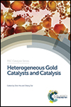 Heterogeneous Gold Catalysts and Catalysis edited by Zhen Ma and Sheng Dai