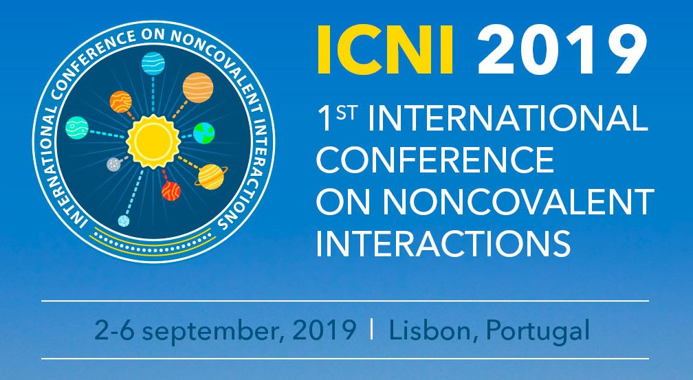 ICNI 2019, 1st International Conference on Noncovalent Interactions