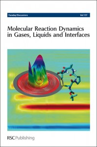 Molecular Reaction Dynamics in Gases, Liquids and Interfaces - cover image