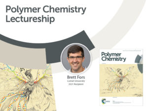 Promotional image of Brett Fors as 2021 Polymer Chemistry lectureship winner
