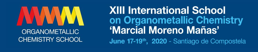 "XIII International School on Organometallic Chemistry ""Marcial Moreno Mañas"" (MMM School 2020)"