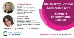 RSC Desktop Seminar, #RSCLectureship, #RSCDesktopSeminar, Maria Lukatskaya, ETH Zurich, EES Lectureship, Linda Nazar, University of Waterloo, batteries, electrolytes, materials design, electrochemical energy storage, cathode
