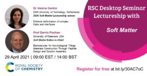 RSC Desktop Seminar Lectureship with Soft Matter
