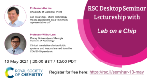 RSC Desktop Seminar Lectureship with Lab on a Chip