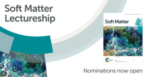 Soft Matter Lectureship - open for nominations